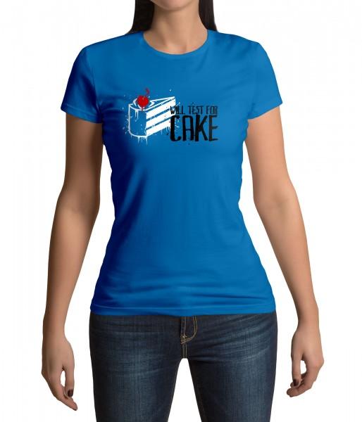 Will Test for Cake T-Shirt - Damen